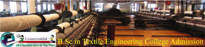 BSc in Textile Engineering Admission