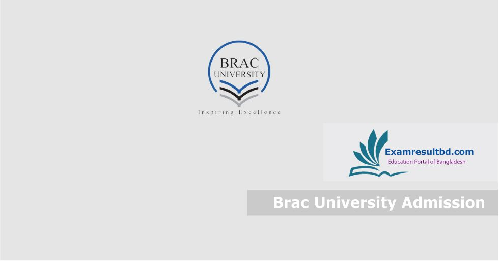 Brac University Admission