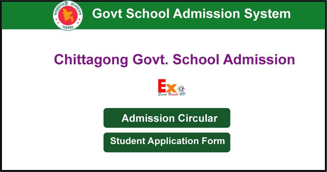 Chittagong Govt School Admission Circular