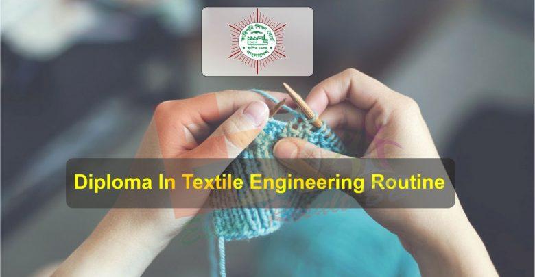 Diploma Textile Engineering Routine